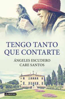 Descargar libros electrónicos de Google en pdf TENGO TANTO QUE CONTARTE PDB de CARE SANTOS, ANGELES ESCUDERO