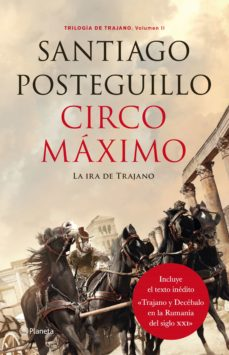 circo maximo (trilogía de trajano libro 2)-santiago posteguillo-9788408132523