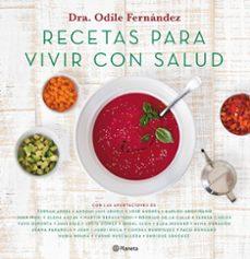 recetas para vivir con salud-odile fernandez-9788408180623