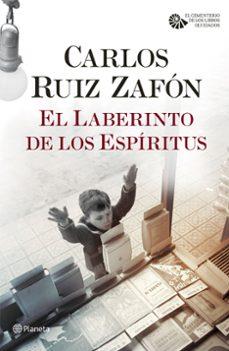 Descargar libros gratis en línea para kindle fire EL LABERINTO DE LOS ESPÍRITUS (SERIE EL CEMENTERIO DE LOS LIBROS OLVIDADOS, 4)