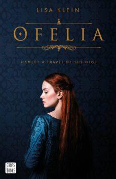 Audiolibros y descargas gratis. OFELIA 9788408214823 in Spanish  de LISA KLEIN