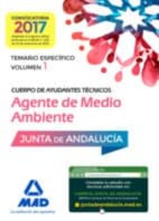 cuerpo de ayudantes tecnicos especialidad agentes de medio ambiente. temario especifico volumen 1-9788414203323