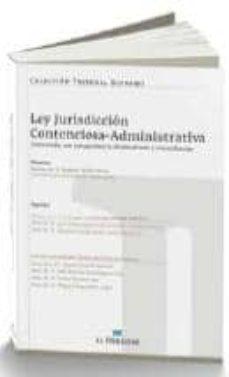 Javiercoterillo.es Ley Reguladora De La Jurisdiccion Contencioso-administrativa Comentada, Con Jurisprudencia Sistematizada Y Concordancias Image