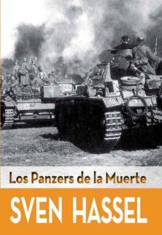 Descargas de libros digitales gratis LOS PANZERS DE LA MUERTE (Spanish Edition) 9788415372523 de SVEN HASSEL
