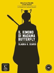 Descargas de libros electrónicos gratis para computadora IL KIMONO DI MADAMA BUTTERFLY de  in Spanish