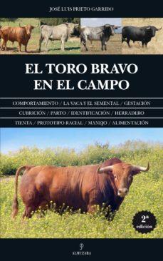Garumclubgourmet.es El Toro Bravo En El Campo (2ª Ed.) Image
