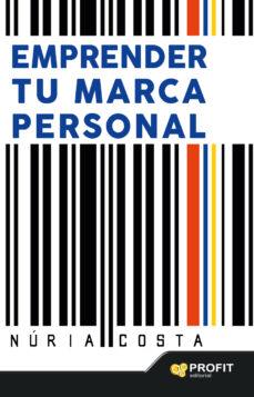 emprender tu marca personal-nuria costa claret-9788416115723