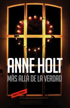 Libros de audio descargables gratis mp3 MAS ALLA DE LA VERDAD (HANNE WILHELMSEN 7) 9788416195923 de ANNE HOLT