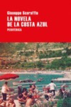 Ebook de google descargar LA NOVELA DE LA COSTA AZUL PDB ePub 9788416291823 (Spanish Edition)
