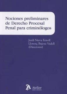 nociones preliminares de derecho procesal penal para criminólogos-jordi nieva fenoll-9788416652723