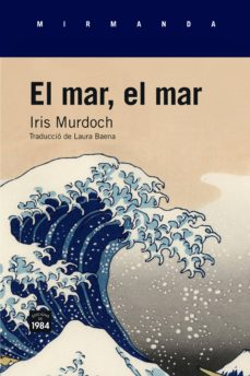 Descarga gratuita de libros pdf torrents EL MAR, EL MAR (Spanish Edition) CHM FB2 9788416987023 de IRIS MURDOCH