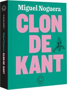 Descargar y leer CLON DE KANT gratis pdf online 1