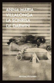 la sonrisa de darwin-anna maria villalonga-9788417181123