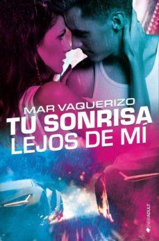 Libros en línea descargar mp3 gratis TU SONRISA LEJOS DE MI (Spanish Edition) DJVU