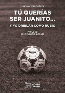 Inmaswan.es Tú Querías Ser Juanito Y Yo Driblar Como Rubio Image