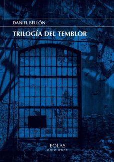 Libros de texto para descargar gratis. TRILOGÍA DEL TEMBLOR 9788418079023 (Spanish Edition) de DANIEL BELLÓN SERRANO