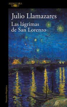 Descarga gratuita de libros electrónicos de kindle LAS LAGRIMAS DE SAN LORENZO 9788420414423 (Spanish Edition)