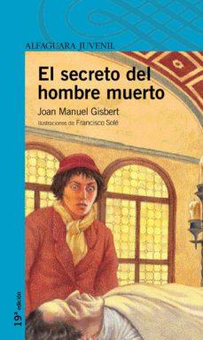 EL SECRETO DEL HOMBRE MUERTO | JOAN MANEL GISBERT