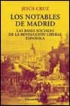 Emprende2020.es Los Notables De Madrid: Las Bases Sociales De La Revolucion Liber Al Española Image