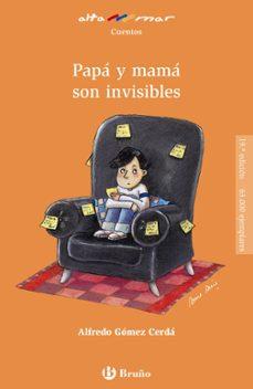 papa y mama son invisibles-9788421692523