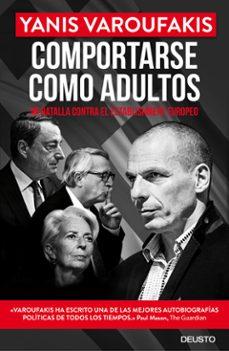 Permacultivo.es Comportarse Como Adultos: Mi Batalla Contra El Establishment Europeo Image
