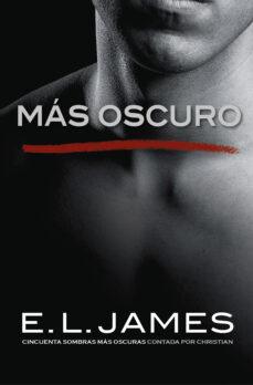 Viamistica.es Mas Oscuro: Cincuenta Sombras Mas Oscuras Contada Por Christian Image