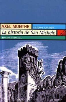 Descargas gratuitas de libros electrónicos sin membresía LA HISTORIA DE SAN MICHELE (29ª ED.) 9788426101723 in Spanish FB2 CHM