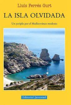 Descargas de libros electrónicos en línea en pdf LA ISLA OLVIDADA