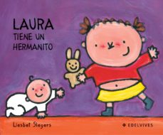 laura tiene un hermanito-liesbet slegers-9788426355423