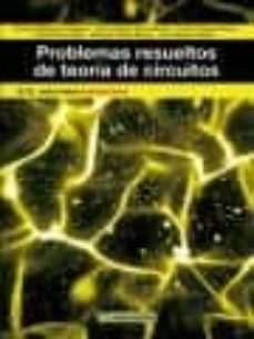 Los mejores libros electrónicos descargar gratis PROBLEMAS RESUELTOS DE TEORÍA DE CIRCUITOS en español de  9788426722423