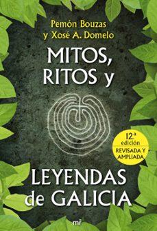 mitos, ritos y leyendas de galicia-pemon bouzas-xose a. domelo-9788427036123