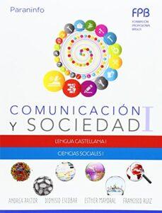 comunicación y sociedad i-andrea pastor-dionisio escobar-9788428335423