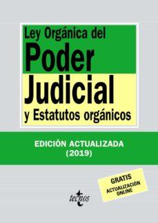 Descargar LEY ORGANICA DEL PODER JUDICIAL Y ESTATUTOS JURIDICOS gratis pdf - leer online