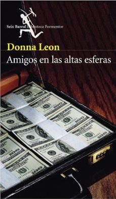 amigos en las altas esferas-donna leon-9788432227523