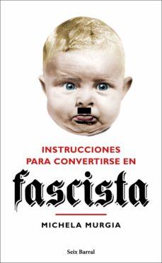 Geekmag.es Instrucciones Para Convertirse En Fascista Image