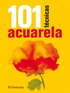 acuarela 101 tecnicas-9788434237223