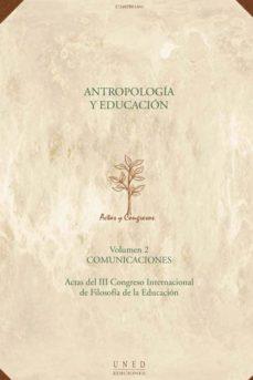Vinisenzatrucco.it Antropología Y Educación. Actas Iii Congreso Internacional De Fil Osofía De La Educación Image