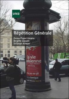 Descargar REPETITION GENERALE; METHODE DE FRANÇAIS LANGUE ET RANGERE EN QUA TRE ACTES 1 PARTIE gratis pdf - leer online