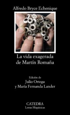 la vida exagerada de martin romaña-alfredo bryce echenique-9788437617923