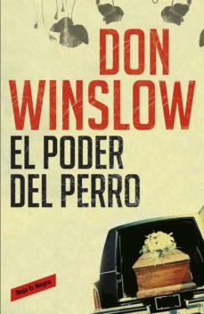 el poder del perro-don winslow-9788439723523