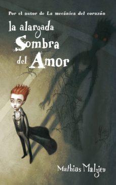 la alargada sombra del amor (ebook)-mathias malzieu-9788439725923