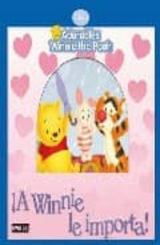 Valentifaineros20015.es ¡A Winnie Le Importa! (Tarareables: Adorables Winnie The Pooh) Image