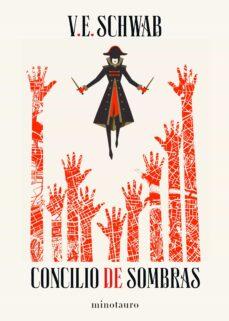 Libros en línea descargas de libros electrónicos gratis. CONCILIO DE SOMBRAS. TRILOGÍA SOMBRAS DE MAGIA VOL.2 de V.E. SCHWAB