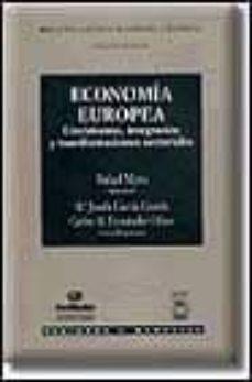 Relaismarechiaro.it Economia Europea: Crecimiento, Integracion Y Transformaciones Sec Toriales Image
