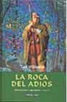 Elmonolitodigital.es La Roca Del Adios (Añoranzas Y Pesares; T. 2) Image