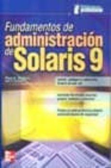 Inmaswan.es Fundamentos De Administracion De Solaris 9 (Biblioteca Profesiona L) Image
