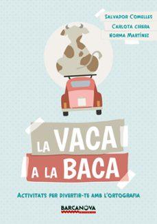 la vaca a la baca (català)-salvador comelles-9788448942823