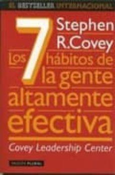 los 7 habitos de la gente altamente efectiva: la revolucion etica en la vida cotidiana y en la empresa-stephen r. covey-9788449304323