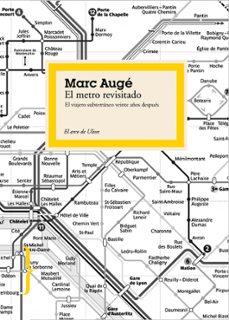 el metro revisitado-marc auge-9788449323423