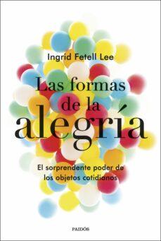 Chapultepecuno.mx Las Formas De La Alegria: El Sorprendente Poder De Los Objetos Cotidianos Image